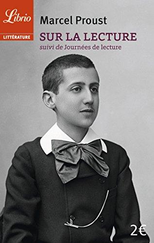 Sur la lecture : Suivi de Journées de lecture par Marcel Proust