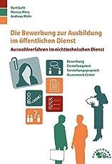 die bewerbung zur ausbildung im ffentlichen dienst auswahlverfahren im nichttechnischen dienst - Perfekte Bewerbung Offentlicher Dienst