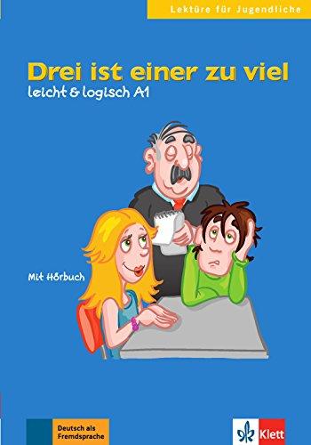 Drei ist einer zu viel: Buch mit Audio-CD A1 (Lektüre für Jugendliche)