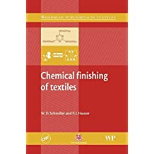 Chemical Finishing of Textiles (Woodhead Publishing Series in Textiles)