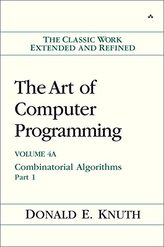 The Art of Computer Programming, Volume 4A: Combinatorial Algorithms, Part 1: v. 4 (Series in Computer Science & Information Processing) por Donald E. Knuth