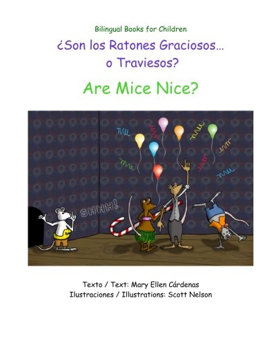 Are Mice Nice? por Mary Ellen Cardenas