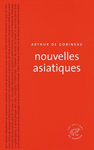 Nouvelles asiatiques par Arthur de Gobineau