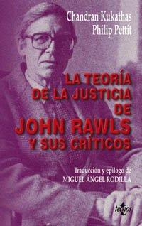 La teoría de la justicia de John Rawls y sus críticos (Filosofía - Filosofía Y Ensayo) por Chandran Kukathas
