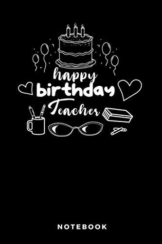 Happy Birthday Teacher Notebook: A5 Liniertes Notizbuch für Katzen und Haustierfreunde, Geschenk zum Geburtstag (Lehrer Happy Birthday)
