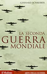 Idea Regalo - La seconda guerra mondiale