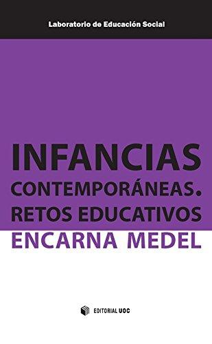 Infancias contemporáneas, Retos educativos (Laboratorio de Educación Social)