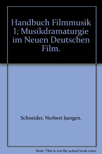 Handbuch Filmmusik 1. par Norbert Jürgen Schneider