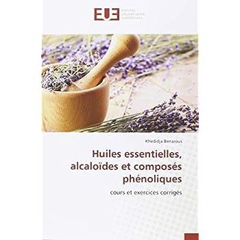 Huiles essentielles, alcaloïdes et composés phénoliques