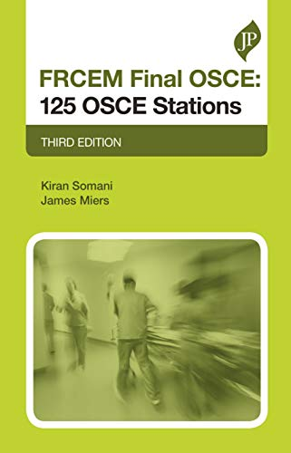 FRCEM Final OSCE: 125 OSCE Stations