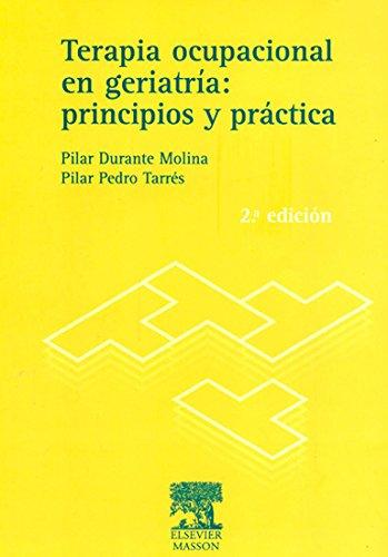Terapia ocupacional en geriatria - principios y practicas