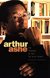 Arthur Ashe (Impact Biographies) by Marvin Martin (1999-09-01)