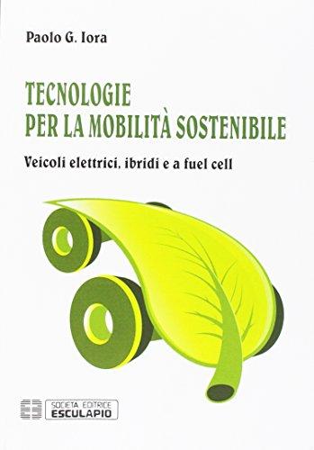 tecnologie-per-la-mobilit-sostenibile-veicoli-elettrici-ibridi-e-a-fuel-cell
