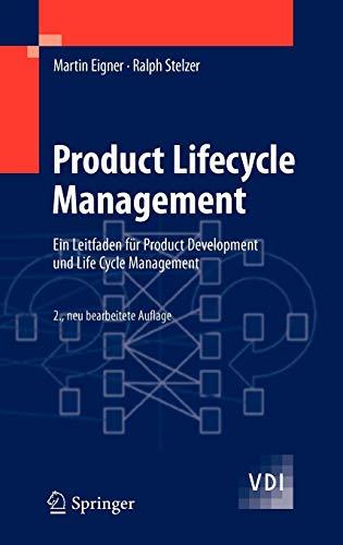 Product Lifecycle Management: Ein Leitfaden für Product Development und Life Cycle Management