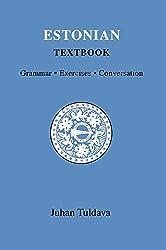 Estonian Textbook: Grammar, Exercises, Conversation