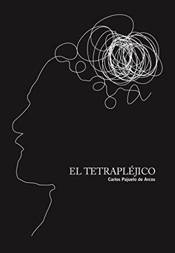 El tetrapléjico por Carlos Pajuelo de Arcos