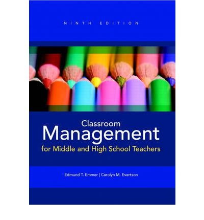 [Classroom Management for Middle and High School Teachers Plus MyEducationLab with Pearson Etext -- Access Card Package] [by: Edmund T. Emmer]