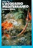 ACQUARIO MEDITERRANEO FLORA E FAUNA