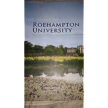 The Story of Roehampton University