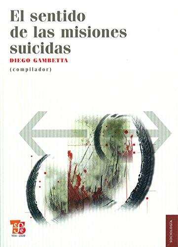 EL SENTIDO DE LAS MISIONES SUICIDAS (Sociologia)