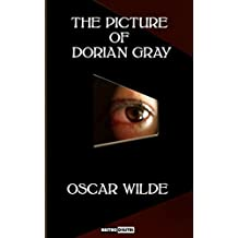 THE PICTURE OF DORIAN GRAY - OSCAR WILDE (WITH NOTES)(BIOGRAPHY)(ILLUSTRATED) (English Edition)