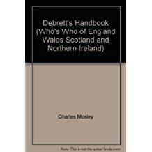 Debrett's Handbook (Who's Who of England Wales Scotland and Northern Ireland)