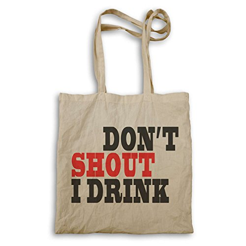 dont-shout-i-drink-funny-novelty-new-tote-bag-f47r