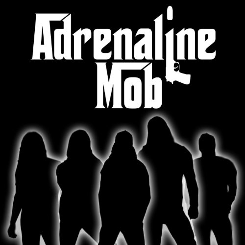 Adrenaline Mob [Explicit]