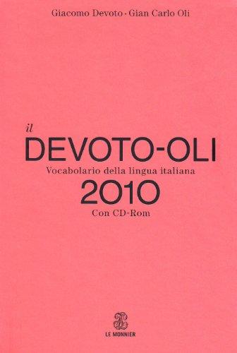 Il Devoto-Oli. Vocabolario della lingua italiana 2010. Con CD-ROM