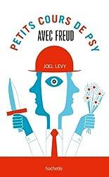 Petits cours de psy avec Freud