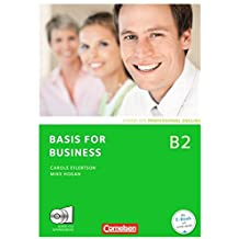 Basis for Business - New Edition: B2 - Kursbuch mit CDs und Phrasebook