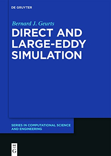 Direct and Large-Eddy Simulation (De Gruyter Series in Computational Science and Engineering) (English Edition)
