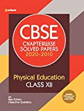 CBSE Physical Education Chapterwise Solved Papers Class 12 for 2021 Exam