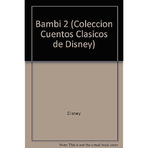 Bambi II (Coleccion Cuentos Clasicos de Disney)