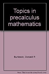 Topics in precalculus mathematics