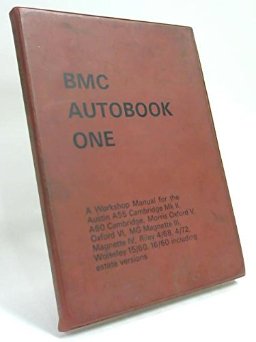 bmc-autobook-one-a-workshop-manual-for-the-austin-a55-cambridge-ma-rk-ii-a60-cambridge-morris-oxford