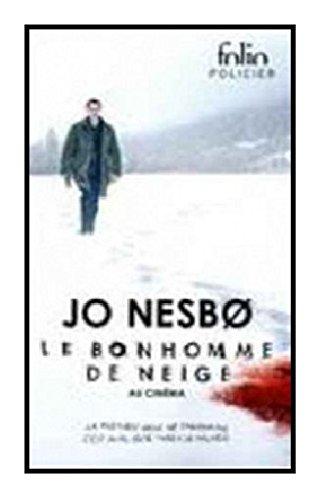 Le bonhomme de neige: Une enquête de l'inspecteur Harry Hole par Jo Nesbø