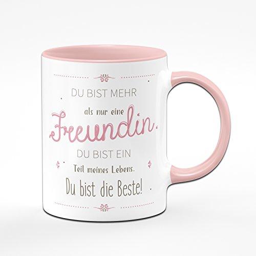 Tasse Du Bist Mehr als Nur Eine Freundin Du Bist Ein Teil Meines Lebens - Geschenk für Freudin - Kaffeetasse
