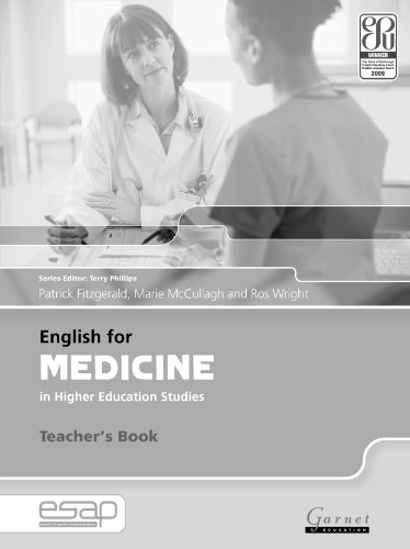 English for Medicine in Higher Education Studies: Teacher's Book (English for Specific Academic Purposes): 1