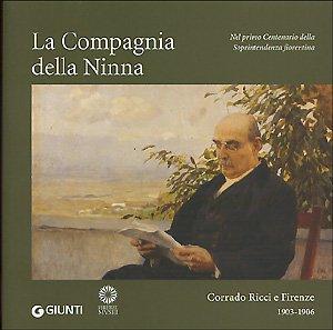 La Compagnia della Ninna. Corrado Ricci e Firenze (1903-1906)