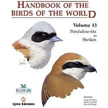 Handbook of the Birds of the World. Vol.13: Penduline-tits to Shrikes