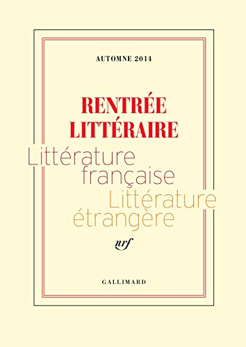 extraits-gratuits-rentree-litteraire-gallimard-2014-french-edition