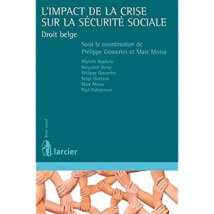 L'impact de la crise sur la sécurité sociale: Droit belge