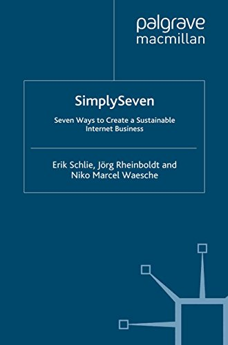 Simply Seven: Seven Ways to Create a Sustainable Internet Business (IE Business Publishing) (English Edition)