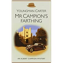 Mr Campion's Farthing (Vintage Classic Crime Book 20)
