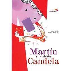 Martin Y La Pirata Candela (Violeta Infantil)