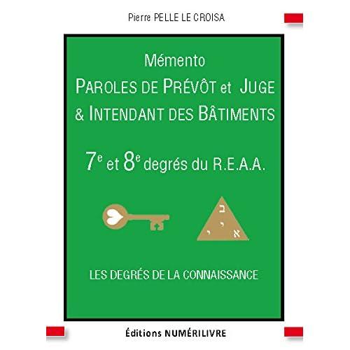 Memento 7e et 8e Degré Paroles de Prevot et Juge et Intendant des Batiments