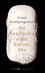 Die Geschichte einer kurzen Ehe: Roman (German Edition)