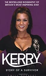 Kerry: Story of a Survivor by Emily Herbert (2007-10-31)