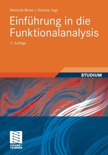 Einführung in die Funktionalanalysis (Aufbaukurs Mathematik)
